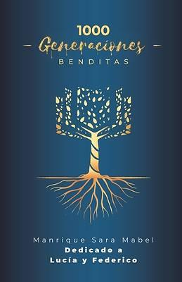 Picture of 1000 Generaciones BENDITAS