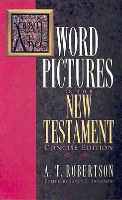 Word Pictures in the New Testament