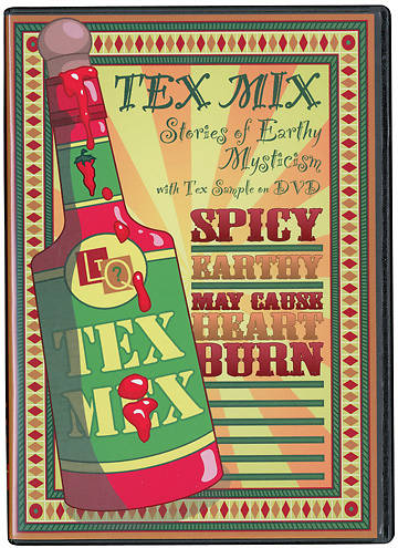 Tex Mix - Stories of Earthy Mysticism DVD Program