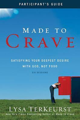 Made to Crave Participants Guide