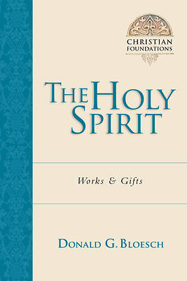Picture of The Holy Spirit: Works & Gifts