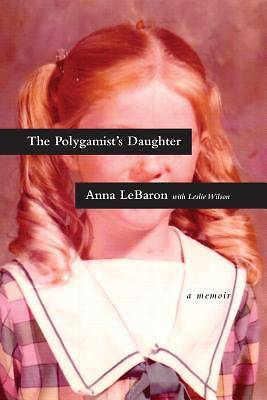 The Polygamists Daughter