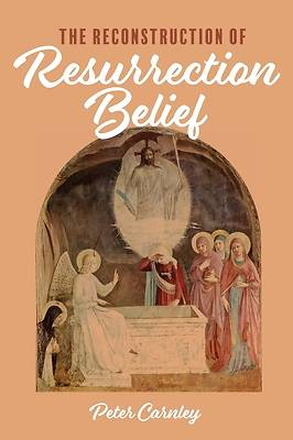 Picture of The Reconstruction of Resurrection Belief