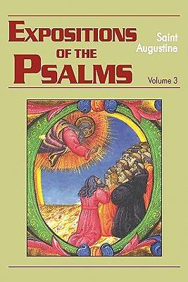 Expositions of the Psalms, 51-72 Vol. 3