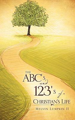 The ABCs and 123s of a Christians Life
