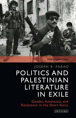 Politics and Palestinian Literature in Exile