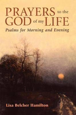 Prayers to the God of My Life [ePub Ebook]