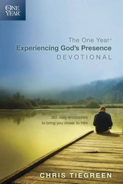 The One Year Experiencing Gods Presence Devotional