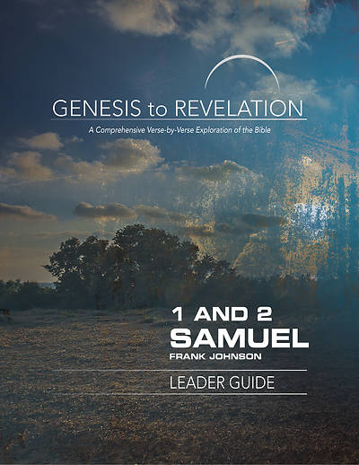 Genesis to Revelation 1 and 2 Samuel Leader Guide