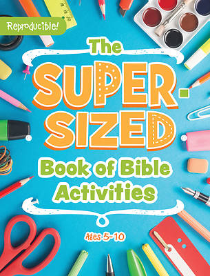 Picture of Super-Sized Book of Bible Activities: Ages 5-10