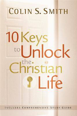 Picture of Ten Keys for Unlocking the Christian Life