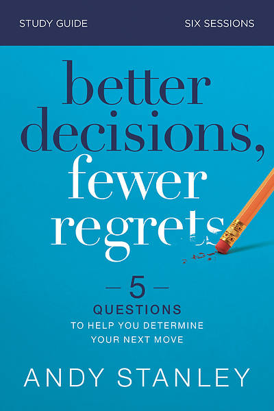 Picture of Better Decisions, Fewer Regrets Study Guide