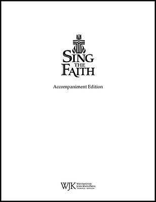 Sing The Faith Accompanists Editon