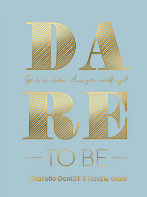 Picture of Dare to Be