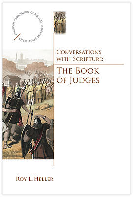 Conversations with Scripture - The Book of Judges