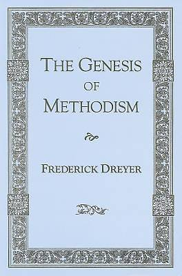 The Genesis of Methodism