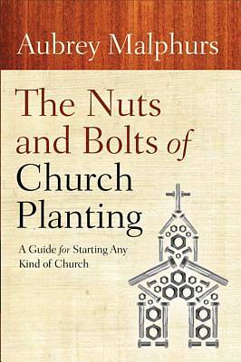 Picture of The Nuts and Bolts of Church Planting