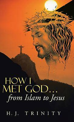 How I Met God...from Islam to Jesus