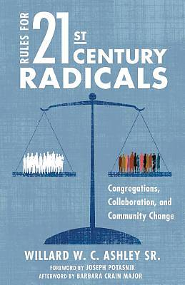 Rules for 21st-Century Radicals