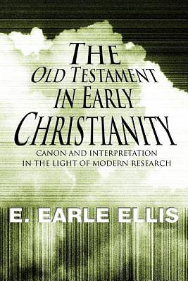 The Old Testament in Early Christianity
