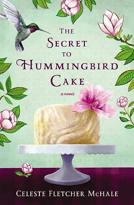Picture of The Secret to Hummingbird Cake