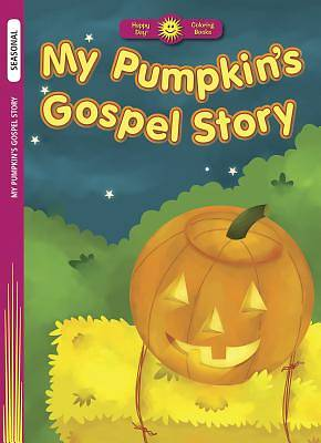 My Pumpkins Gospel Story