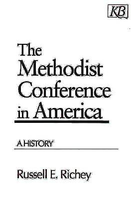 The Methodist Conference in America - eBook [ePub]