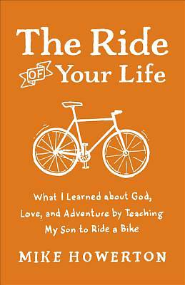 Ride of Your Life, The [ePub Ebook]