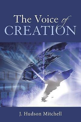 The Voice of Creation