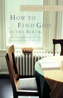 Picture of How to Find God in the Bible