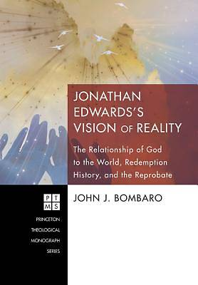 Picture of Jonathan Edwards's Vision of Reality