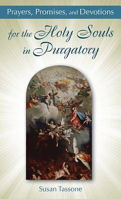 Picture of Prayers, Promises, and Devotions for the Holy Souls in Purgatory