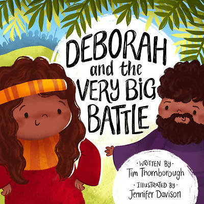 Picture of Deborah and the Very Big Battle