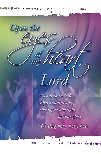 Open the Eyes of My Heart Bulletin, Regular (Package of 100)