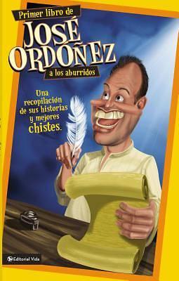 Picture of Primer Libro de Jose Ordonez A los Aburridos