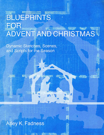Blueprints for Advent and Christmas