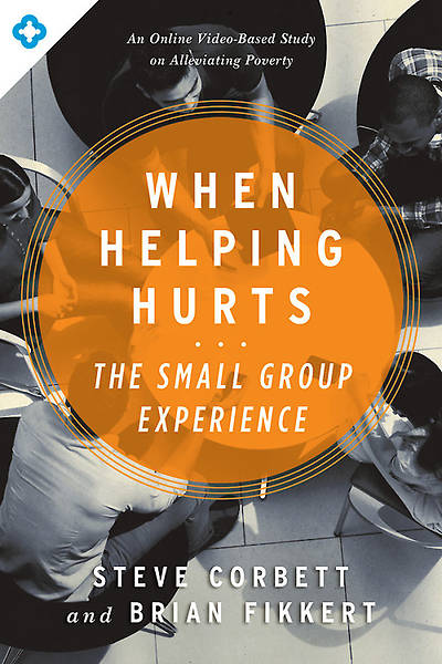 When Helping Hurts - Participant Guide