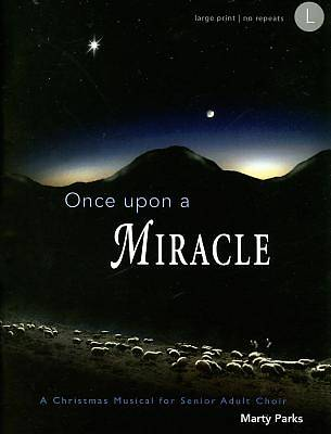 Once Upon A Miracle SATB Choral Book