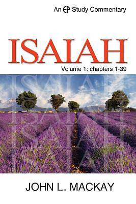 A Study Commentary on Isaiah, Volume 1