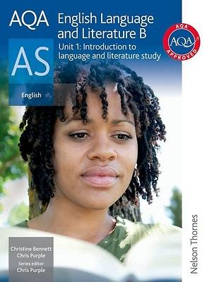 Aqa Language and Literature B As. Unit 1