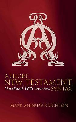 Picture of A Short New Testament Syntax