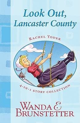 Picture of Rachel Yoder Story Collection 1--Look Out, Lancaster County!