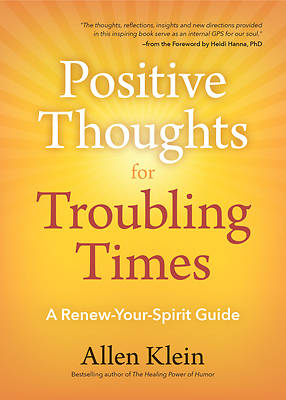 Picture of Positive Thoughts for Troubling Times