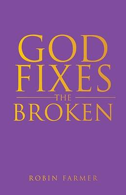 Picture of God Fixes the Broken