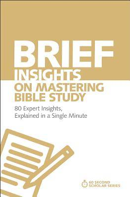 Picture of Brief Insights on Mastering Bible Study