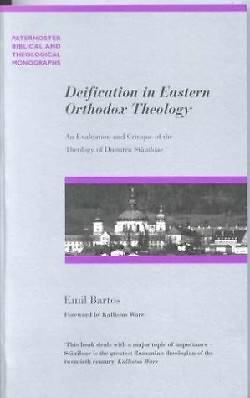 Deification in Eastern Orthodox Theology