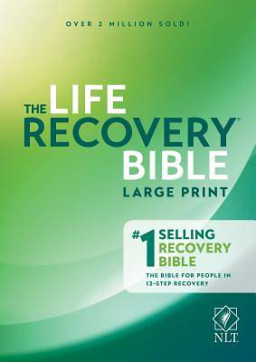Life Recovery Bible NLT, Large Print