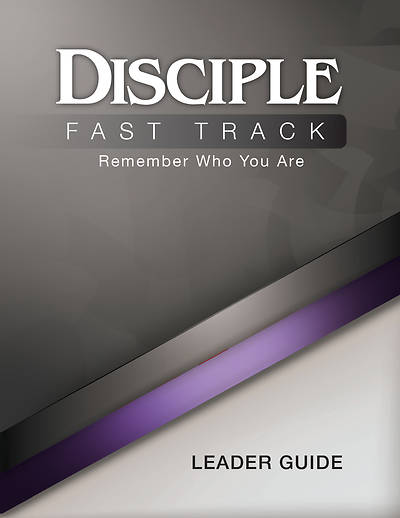 Picture of Disciple Fast Track Remember Who You Are Leader Guide - eBook [ePub]