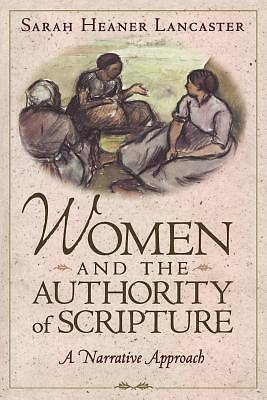 Women and the Authority of Scripture