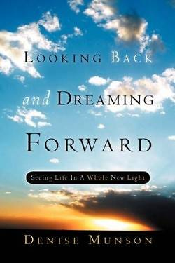 Looking Back and Dreaming Forward